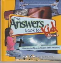 The Answers Book for Kids - Volume 4 - Sin, Salvation, and the Christian Life