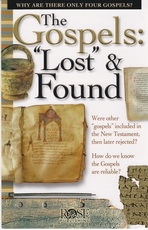 """The Gospels: """"Lost"""" & Found"""