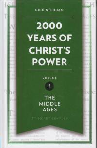 2000 Years of Christ's Power volume 2