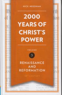 2000 Years of Christ's Power volume 3