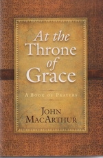 At the Throne of Grace - A Book of Prayers