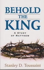 Behold the King - A Study of Matthew
