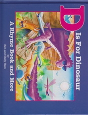 D is for Dinosaur - A Rhyme Book and More