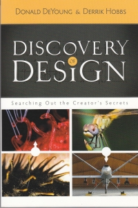 Discovery of Design - Searching Out the Creator's Secrets