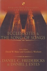 Ecclesiastes & the Song of Songs - Apollos Old Testament Commentary