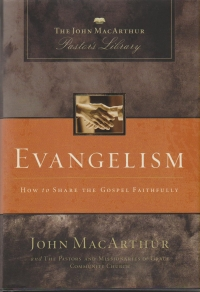 Evangelism - How to Share the Gospel Faithfully