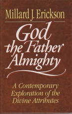 God the Father Almighty - A Contemporary Exploration of the Divine Attributes