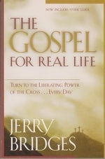 The Gospel for Real Life - Turn to the Liberating Power of the Cross . . .