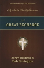 The Great Exchange - My Sin for His Righteousness