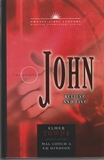 Gospel of John - Believe and Live - TwentyFirst Century Biblical Commentary Seri