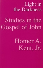 Studies in the Gospel of John - Light in the Darkness