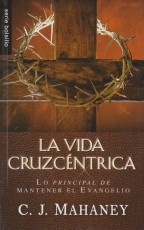 La Vida Cruzcentrica