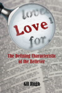 Love: The Defining Characteristic of the Believer
