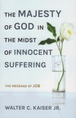 The Majesty of God in the Midst of Innocent Suffering