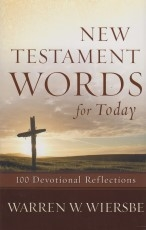 New Testament Words for Today - 100 Devotional Reflections