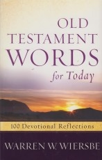 Old Testament Words for Today - 100 Devotional Reflections