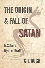 The Origin and Fall of Satan