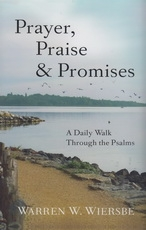 Prayer, Praise and Promises - A Daily Walk Through the Psalms