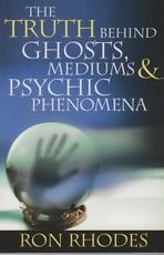 The Truth Behind Ghosts, Mediums & Psychic Phenomena