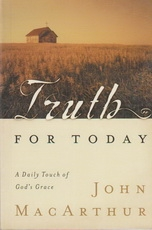 Truth For Today - A Daily Touch of God's Grace