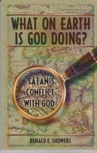 What on Earth Is God Doing? - Satan's Conflict With God