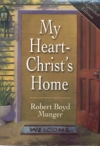 My Heart - Christ's Home