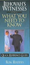 Jehovah's Witnesses - What You Need to Know - Quick Reference Guide