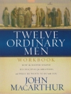 Twelve Ordinary Men - Workbook