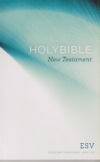 Holy Bible - New Testament - ESV