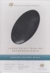 Reference Bible - ESV (large print, thinline, genuine leather, black)