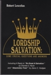 Lordship Salvation - Some Crucial Questions and Answers