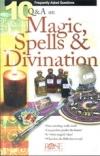 10 Q&A on Magic, Spells & Divination
