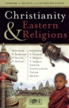 Christianity & Eastern Religions - Compare the Beliefs of 12 Eastern Religions