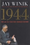 1944 - FDR and the Year That Changed History