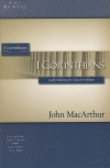 1 Corinthians - Godly Solutions for Church Problems - MacArthur Study Guide