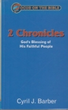 2 Chronicles - God's Blessing of His Faithful People - Focus on the Bible Series