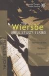2 Peter, 2 & 3 John, Jude - Beware of the Religious Imposters - The Wiersbe BIbl
