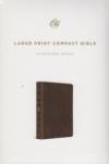 Large Print Compact Bible - ESV (microsuede, brown)
