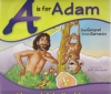 A is for Adam - The Gospel From Genesis