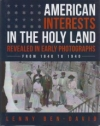 American Interests in the Holy Land
