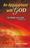 An Appointment With God - The Feasts of the Lord - Leviticus 23