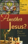 Another Jesus?: The eucharist christ and the new evangelization