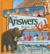 The Answers Book for Kids - 22 Questions from Kids on Babel and the Ice Age - Vo
