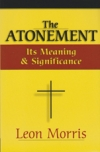 The Atonement - Its Meaning and Significance