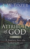 The Attributes of God - Volume 1