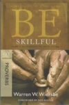 Proverbs - Be Skillful - God's Guidebook to Wise Living