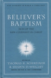 Believer's Baptism - Sign of the New Covenant in Christ