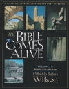 The Bible Comes Alive - A Pictorial Journey Through the Book of Books - Volume 3