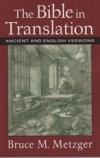 The Bible in Translation - Ancient and English Versions