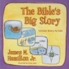 The Bible's Big Story - Salvation History for Kids